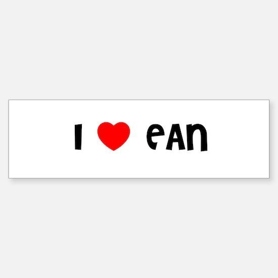 I LOVE EAN Bumper Bumper Bumper Sticker