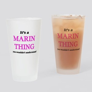 It's a Marin thing, you wouldn& Drinking Glass