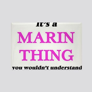 It's a Marin thing, you wouldn't u Magnets