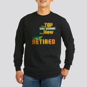 Retired Top Civil Servant 1&2 Long Sleeve Dark T-S
