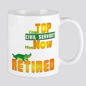 Retired Top Civil Servant 1&2 Mug