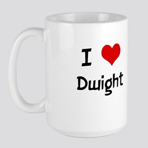 I LOVE DWIGHT Large Mug