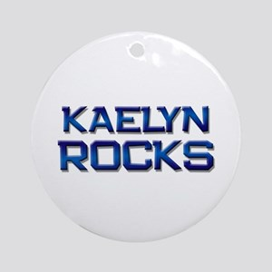 kaelyn rocks Ornament (Round)