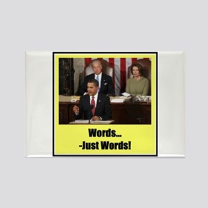 """""""Just Words"""" Rectangle Magnet"""