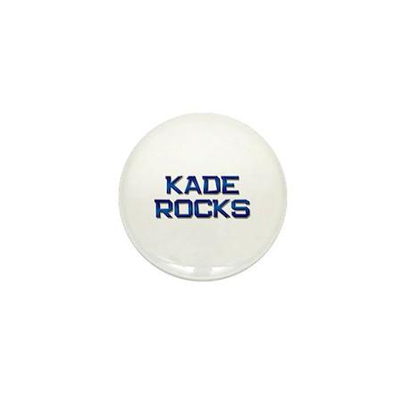 kade rocks Mini Button