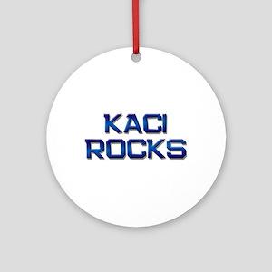 kaci rocks Ornament (Round)