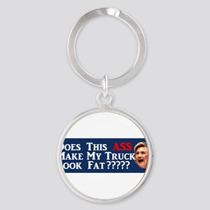 Hillary Does This Ass... Keychains