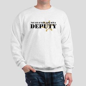Feel Safe at Night Sleep with a Deputy Sweatshirt