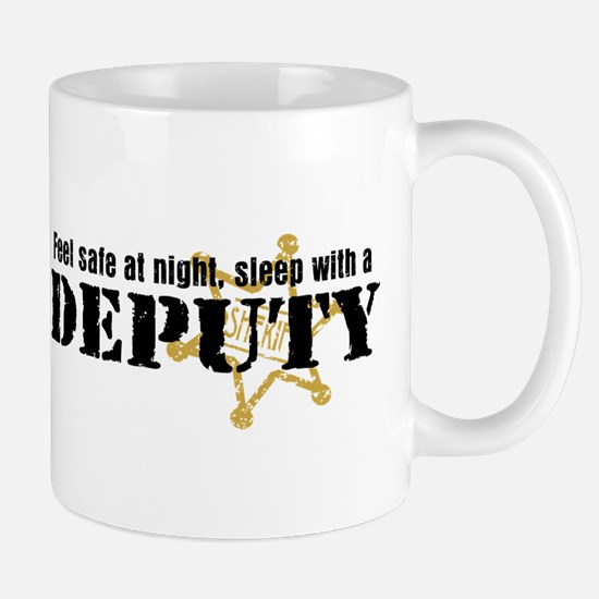 Feel Safe at Night Sleep with a Deputy Mug