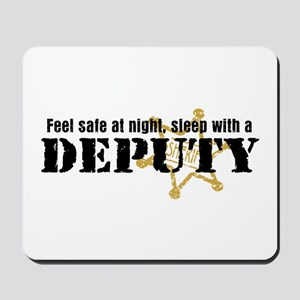 Feel Safe at Night Sleep with a Deputy Mousepad