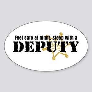 Feel Safe at Night Sleep with a Deputy Sticker (Ov