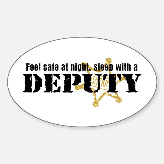 Feel Safe at Night Sleep with a Deputy Decal