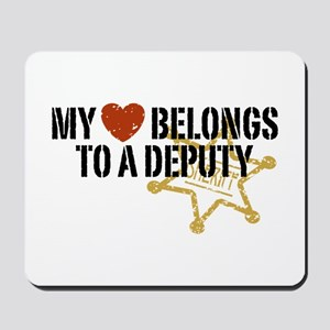 My Heart Belongs to a Deputy Mousepad