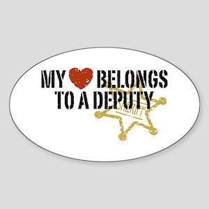 My Heart Belongs to a Deputy Oval Sticker
