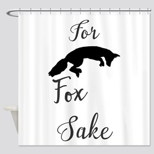For For Fox Sake Shower Curtain