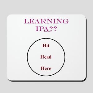 IPA - Hit Head Here Mousepad