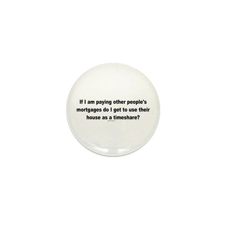 Paying Other People's Mortgages Mini Button (100 p