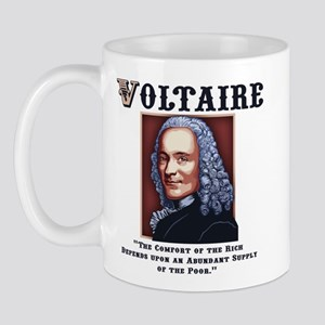 Voltaire Needs the Poor Mug
