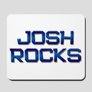 josh rocks Mousepad