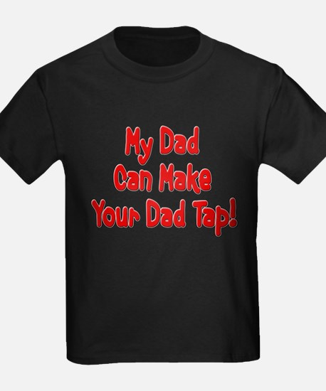 Make Your Dad Tap! T