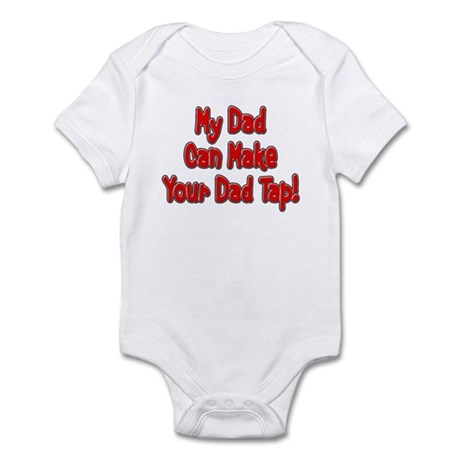 Make Your Dad Tap! Infant Bodysuit