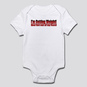 Cutting Weight! Get out of my Infant Bodysuit