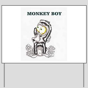 Monkey Boy 2 Yard Sign