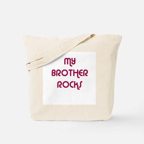MY BROTHER ROCKS Tote Bag