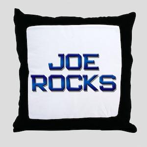 joe rocks Throw Pillow