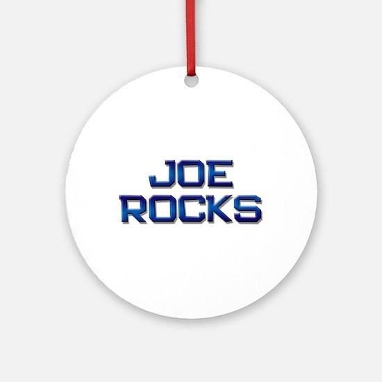 joe rocks Ornament (Round)