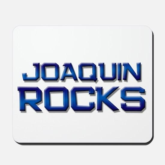 joaquin rocks Mousepad