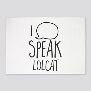 I Speak I Speak Lolcat 5'x7'Area Rug