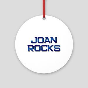 joan rocks Ornament (Round)