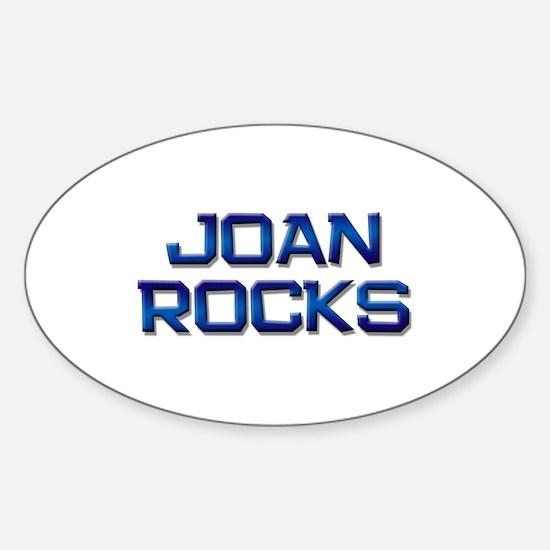 joan rocks Oval Decal