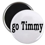 """go Timmy 2.25"""" Magnet (10 pack)"""