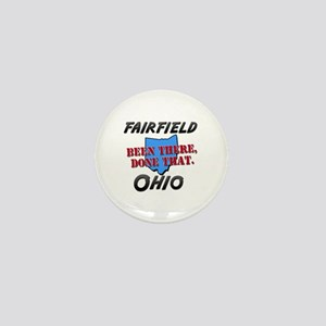 fairfield ohio - been there, done that Mini Button
