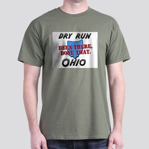dry run ohio - been there, done that Dark T-Shirt