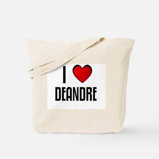 I LOVE DEANDRE Tote Bag