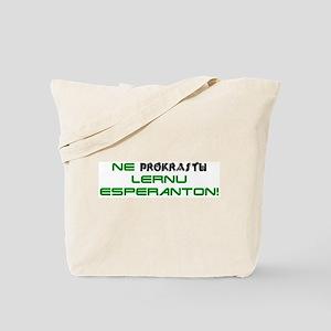 Don't Procrastinate Tote Bag