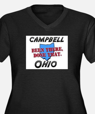 campbell ohio - been there, done that Women's Plus