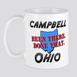 campbell ohio - been there, done that Mug