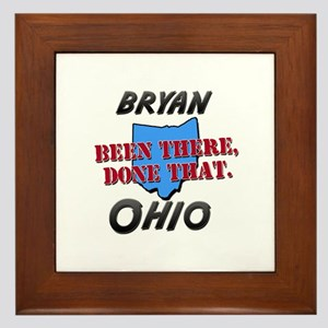 bryan ohio - been there, done that Framed Tile