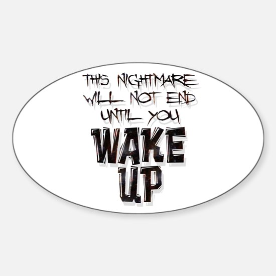 Wake Up Oval Decal