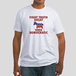 Fight Truth Decay: Vote Democ Fitted T-Shirt