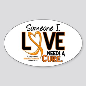 Needs A Cure 2 MULTIPLE SCLEROSIS Oval Sticker