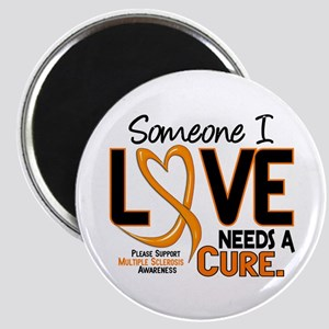 Needs A Cure 2 MULTIPLE SCLEROSIS Magnet