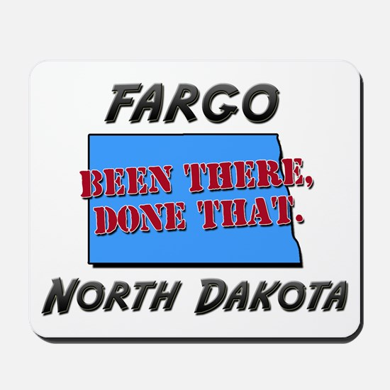 fargo north dakota - been there, done that Mousepa