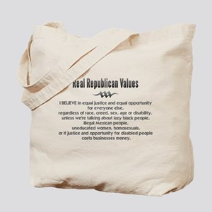 Real Republican Values Tote Bag