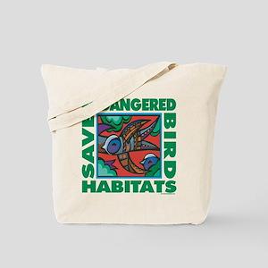 Save Bird Habitats Tote Bag