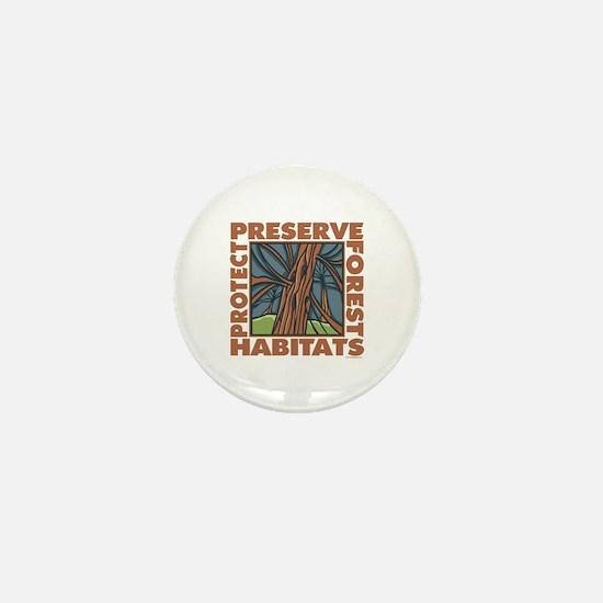 Preserve Forest Habitats Mini Button